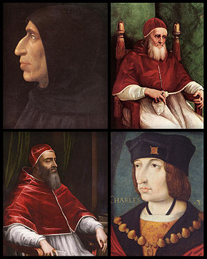 Girolamo Savonarola, Pope Julius II, Pope Clement VII and Charles VIII of France.