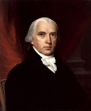 "James Madison, Fourth President of the United States and ""Father of the Constitution"""